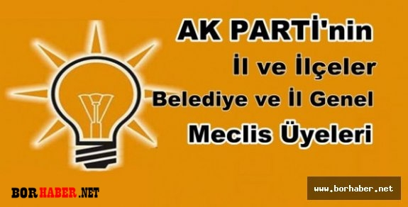 Ak Parti Niğde Belediye ve İl Genel Meclis Üye Adayları Listesi