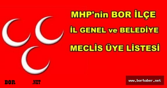 MHP Bor Belediye Meclis ve İl Genel Meclis Üye listesi